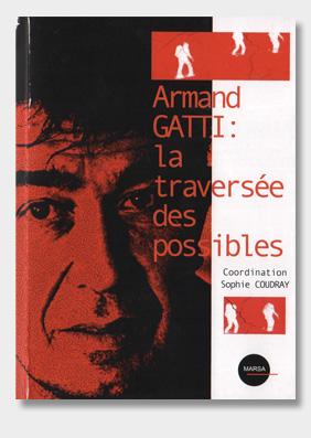 Armand-Gatti-La-traversée-des-possibles