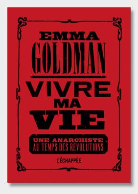 Vivre-ma-vie---Emma-Goldman