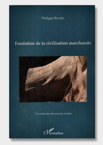 Fondation-de-la-civilisation-marchande