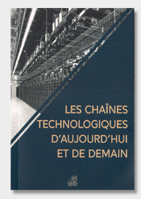 Les-chaînes-technologiques-d'aujourd'hui-et-de-demain