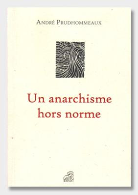 Un-anarchisme-hors-norme